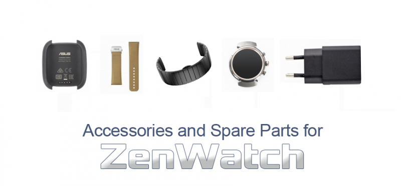 Accessories and Spare Parts for  ZenWatch