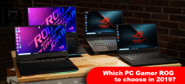 Which PC Gamer ROG to choose in 2019?